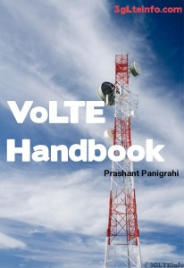 VoLTE Handbook - Voice Over LTE