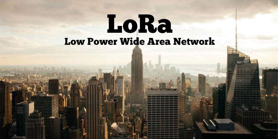 LoRa Tutorial - What is LoRa Wireless for IoT? | 3GLTEInfo