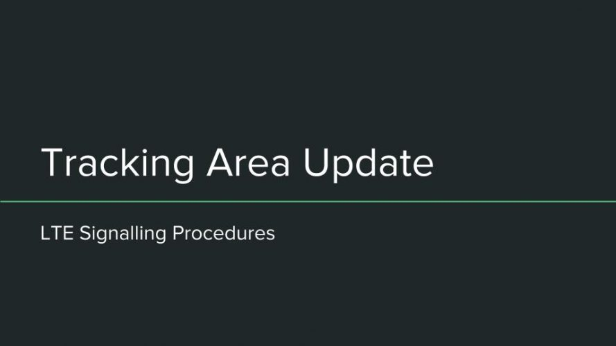 LTE Tracking Area Update Call Flow Procedure